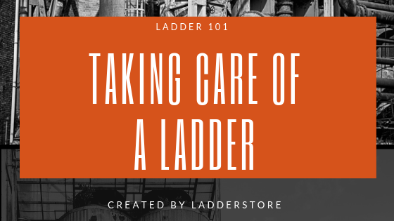 taking care of a ladder blog post image